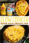 Slow Cooker Brown Sugar Pineapple Ham