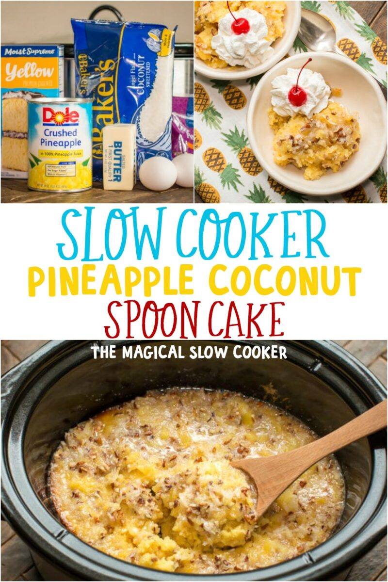 collage of pineapple coconut spoon cake for pinterest