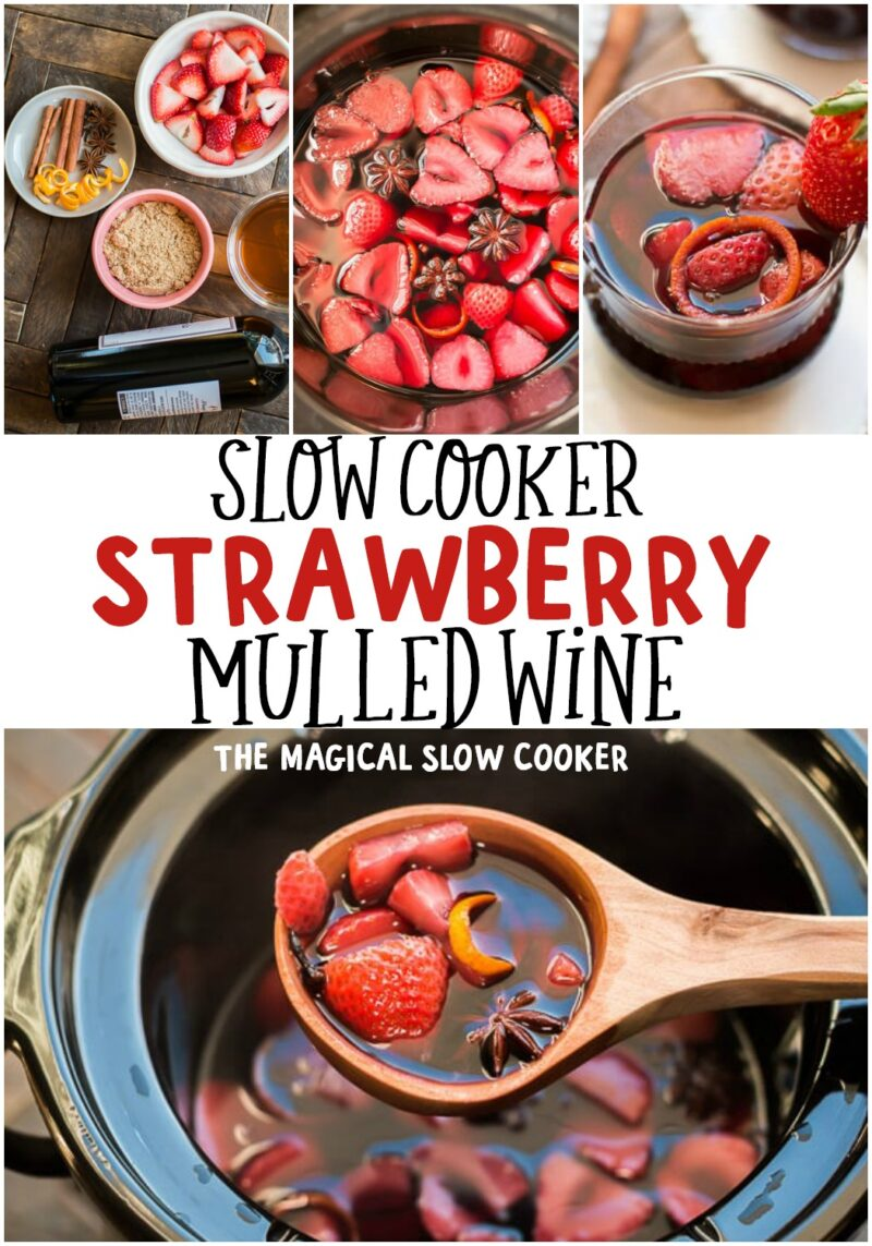 collage of strawberry mulled wine recipes for pinterest