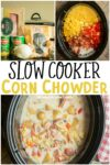 collage of corn chowder photos for pinterest