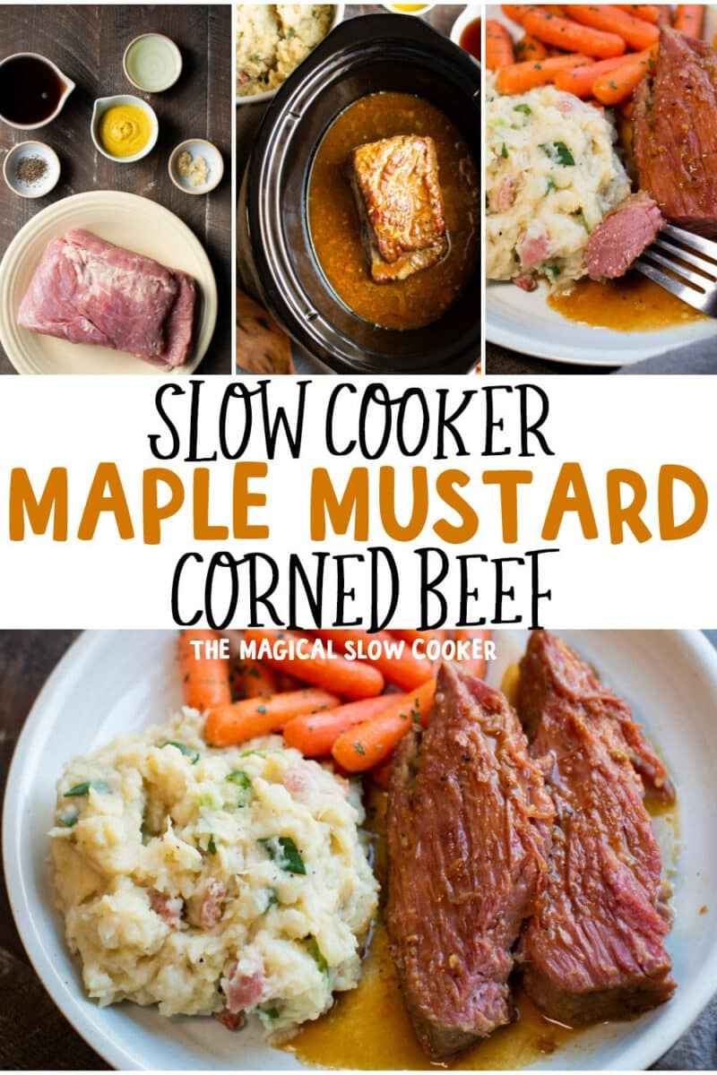 collage of maple mustard corned beef photos for pinterest