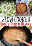 collage of photos of spicy pinto beans for pinterest