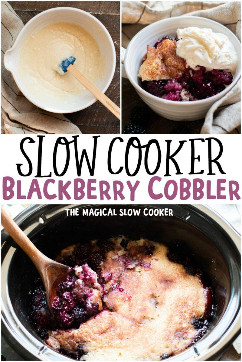 collage of photos of blackberry cobbler for pinterest