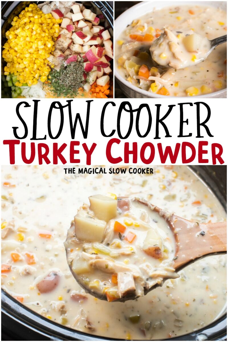 collage of turkey chowder images with text overlay for pinterest