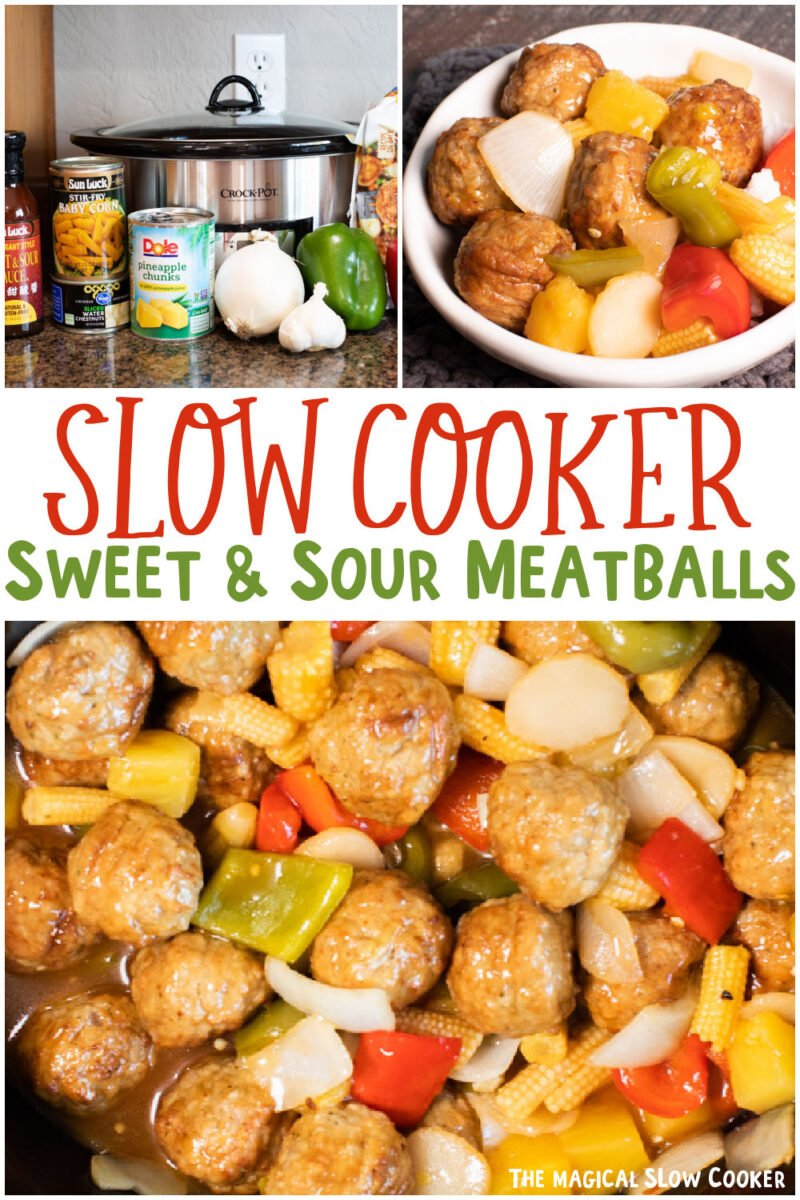 collage of sweet and sour meatballs images with text over lay for pinterest
