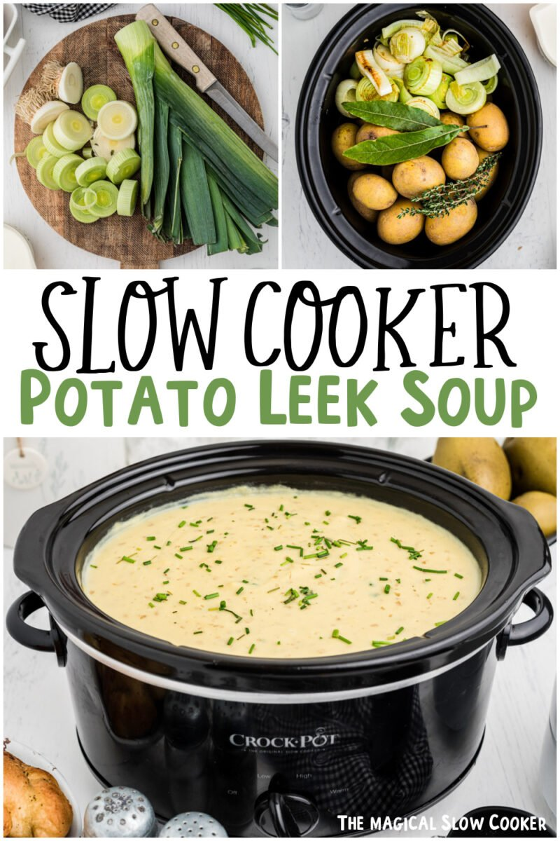 collage of potato leek soup with text overlay for pinerest