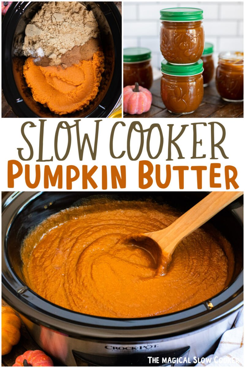 collage of pumpkin butter with text overlay for pinterest